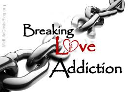 breaking love addiction